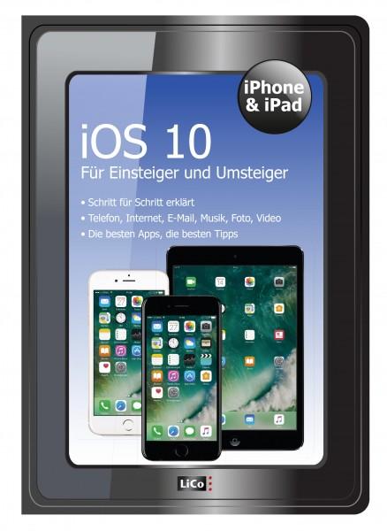 iPhone & iPad - iOS 10 für Einsteiger und Umsteiger