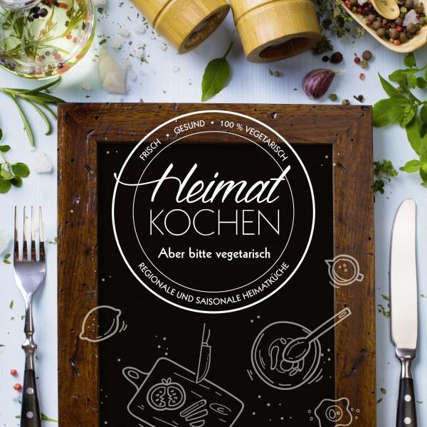 Heimatkochen - Aber bitte vegetarisch