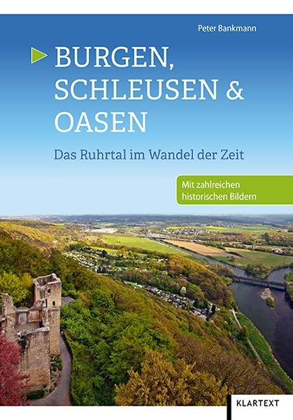 Burgen, Schleusen und Oasen