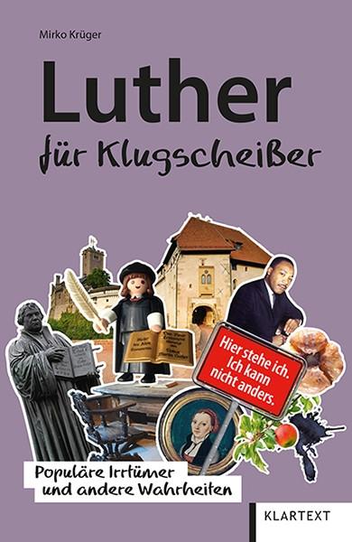Luther für Klugscheißer