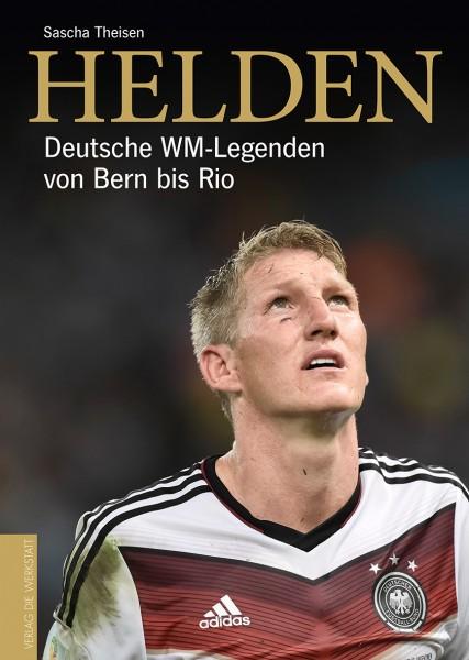 Helden - Deutsche WM-Legenden von Bern bis Rio
