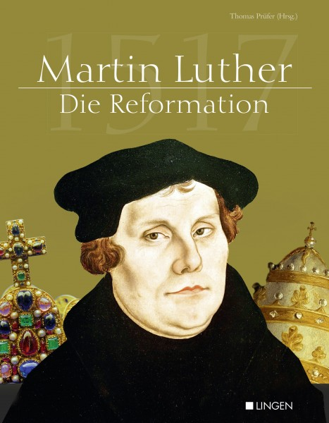Martin Luther - Die Reformation