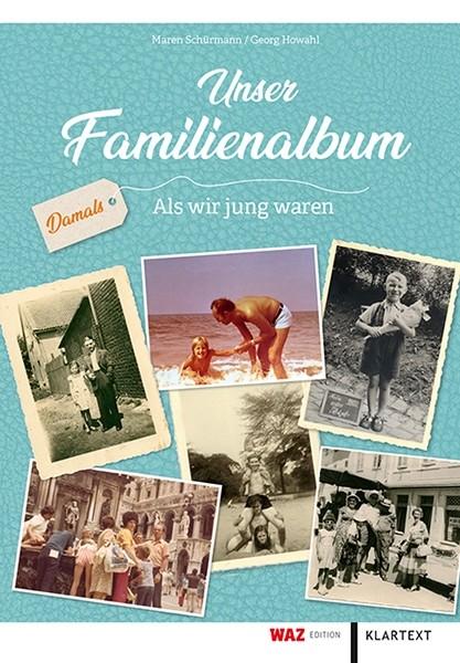 Unser Familienalbum - Als wir jung waren