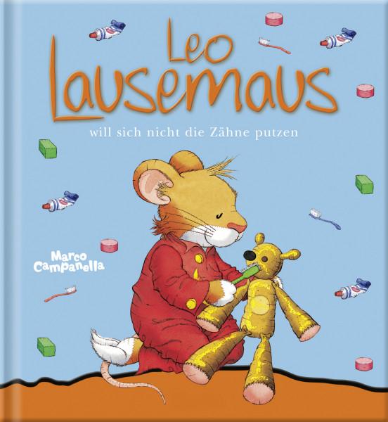 Leo Lausemaus will sich die Zähne nicht putzen